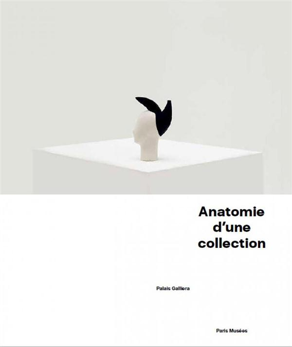 ANATOMIES D'UNE COLLECTION