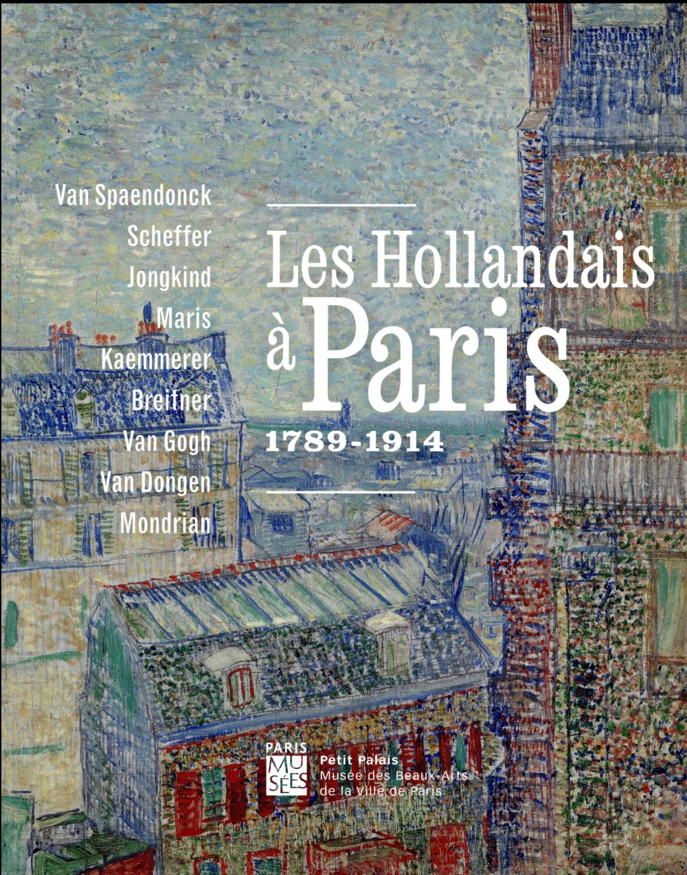 LES HOLLANDAIS A PARIS