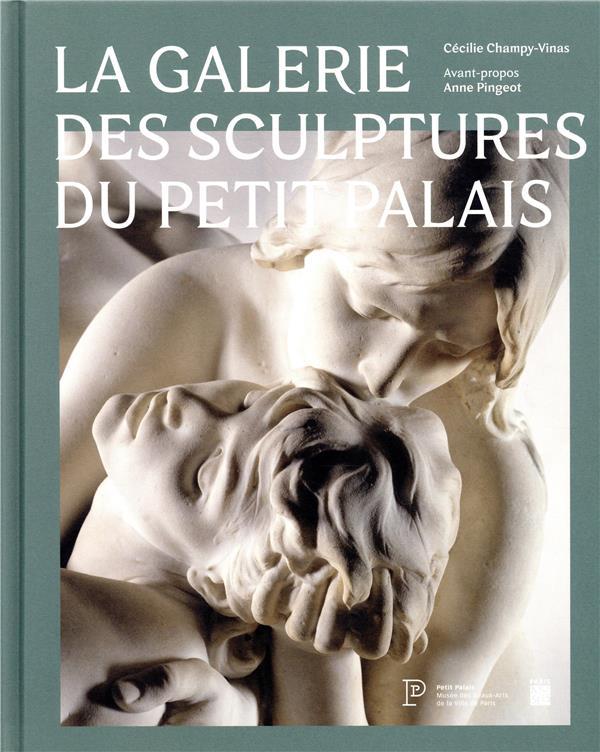 GALERIE DES SCULPTURES DU PETIT PALAIS (LA)
