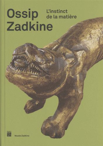 OSSIP ZADKINE - L'INSTINCT DE LA MATIERE