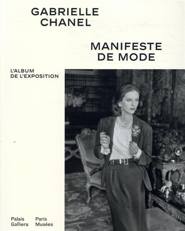 GABRIELLE CHANEL - ALBUM OFFICIEL - MANIFESTE DE MODE