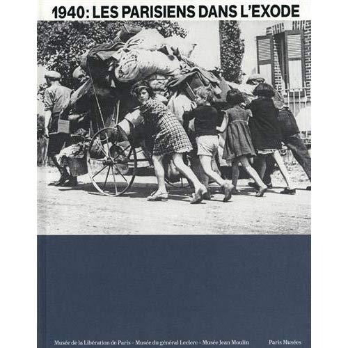PARISIENS DANS L'EXODE (LES)