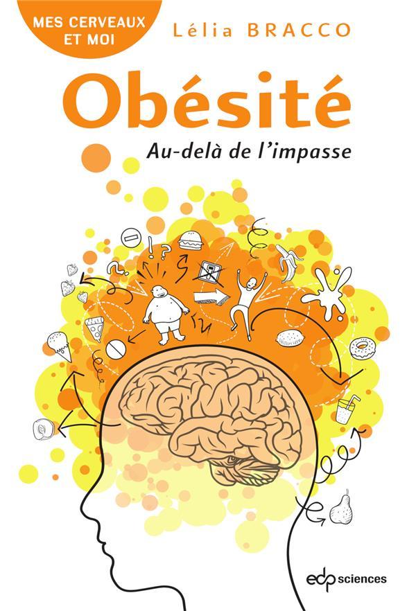 OBESITE : AU-DELA DE L'IMPASSE