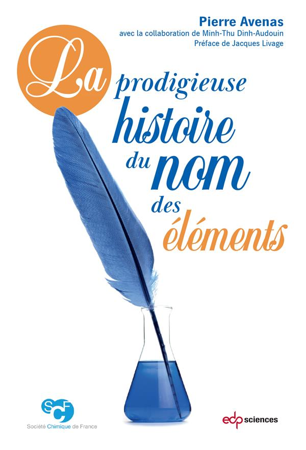 LA PRODIGIEUSE HISTOIRE DU NOM DES ELEMENTS