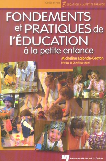 FONDEMENTS ET PRATIQUES DE L'EDUCATION A LA PETITE ENFANCE