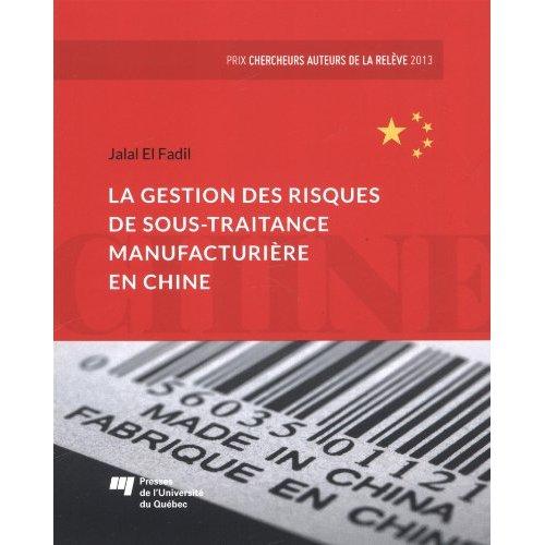 GESTION DES RISQUES DE SOUS TRAITANCE MANUFACTURIERE EN CHIN