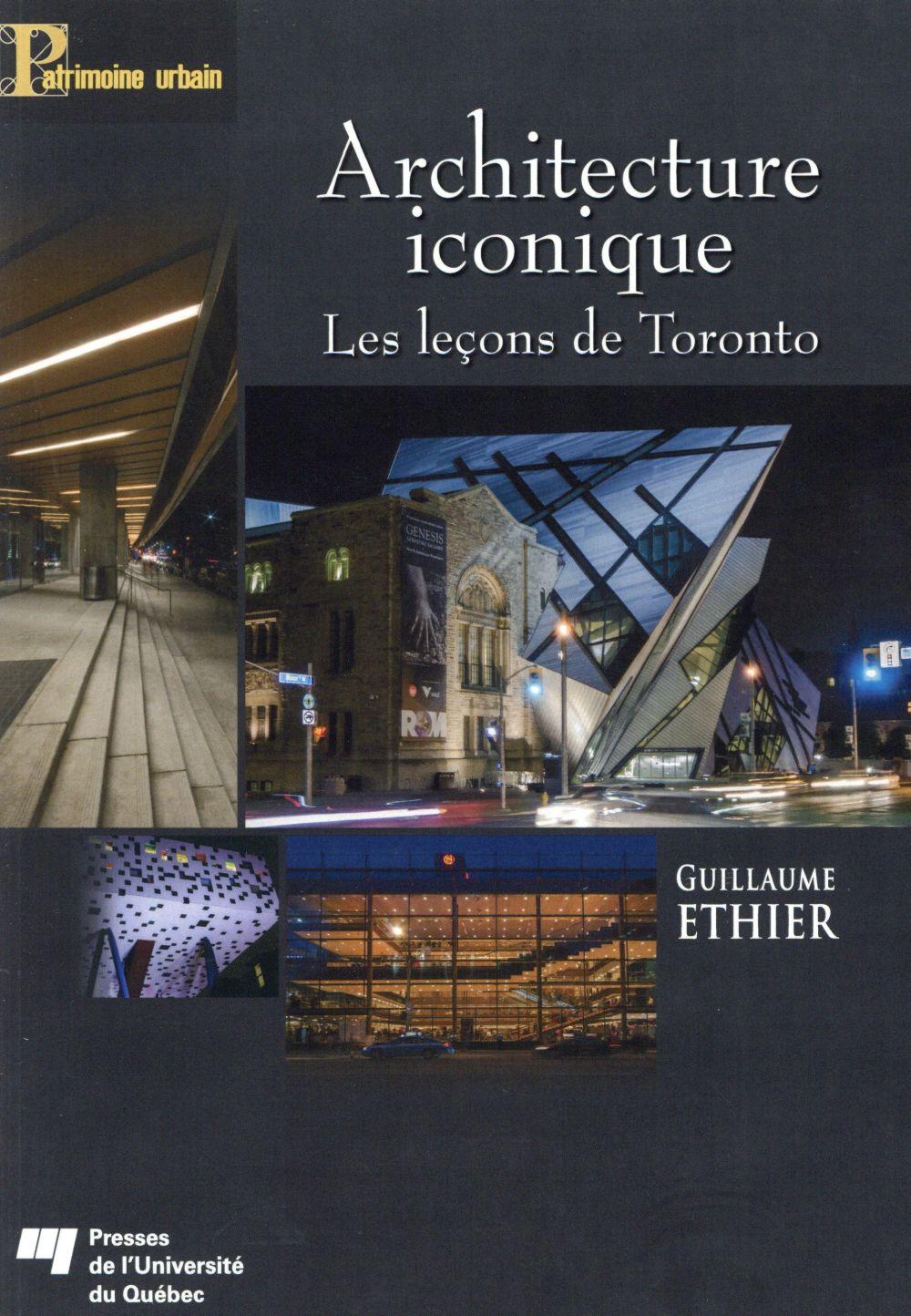 Architecture iconique, Les leçons de Toronto