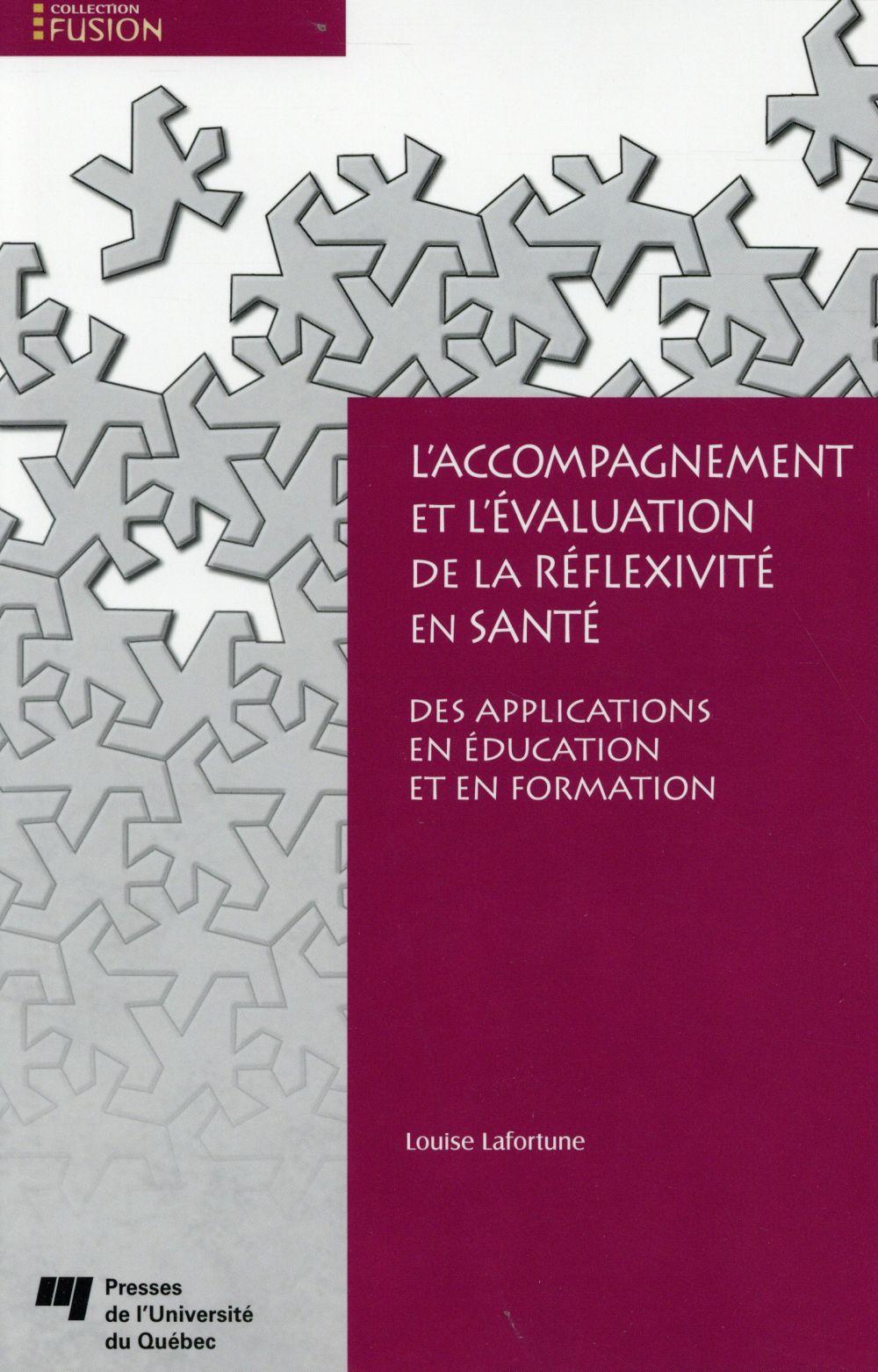 L'accompagnement et l'évaluation de la réflexivité en santé, Des applications en éducation et en formation