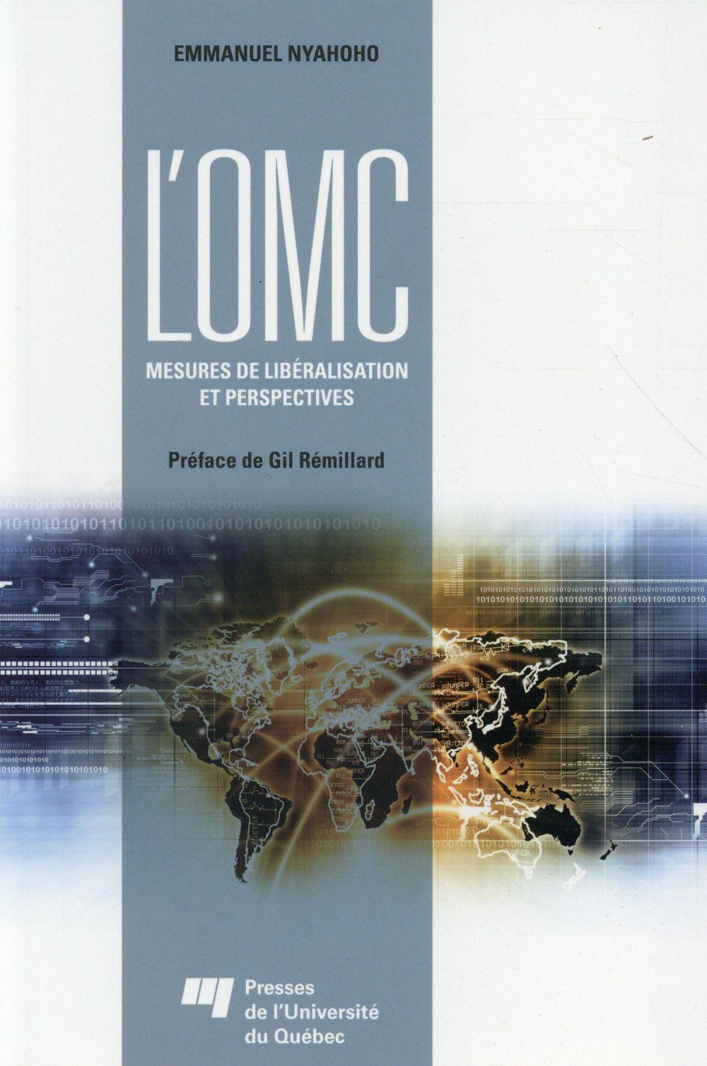 L'OMC : mesures de libéralisation et perspectives