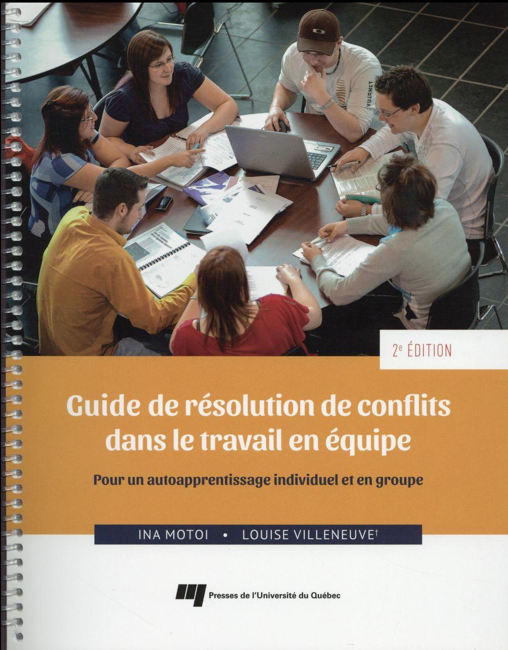 GUIDE DE RESOLUTION DE CONFLITS DANS LE TRAVAIL EN EQUIPE 2E