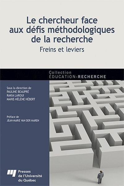 Le chercheur face aux défis méthodologiques de la recherche, Freins et leviers