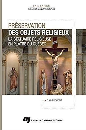 Préservation des objets religieux, La statuaire religieuse en plâtre du Québec