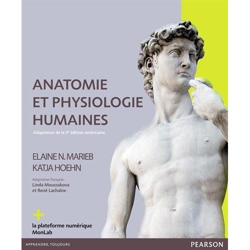 ANATOMIE ET PHYSIOLOGIE HUMAINES 9E EDITION