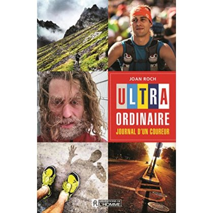 ULTRA-ORDINAIRE - JOURNAL D'UN COUREUR