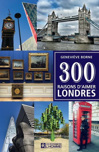 300 RAISONS D'AIMER LONDRES