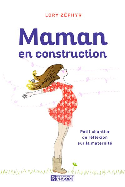 MAMAN EN CONSTRUCTION