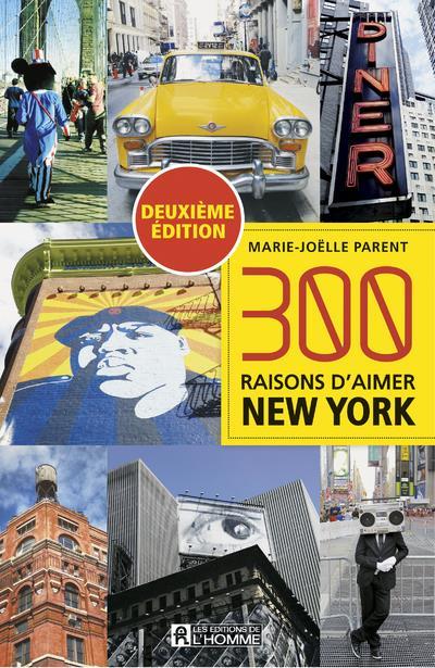 300 RAISONS D'AIMER NEW YORK -DEUXIEME EDITION-
