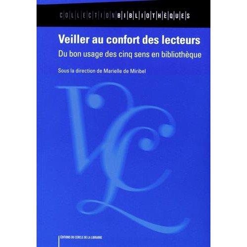 VEILLER AU CONFORT DES LECTEURS