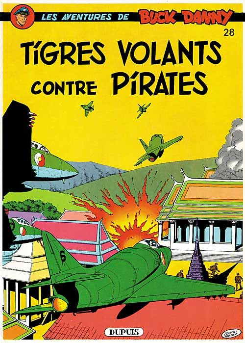 BUCK DANNY T28 TIGRES VOLANTS CONTRE PIRATES