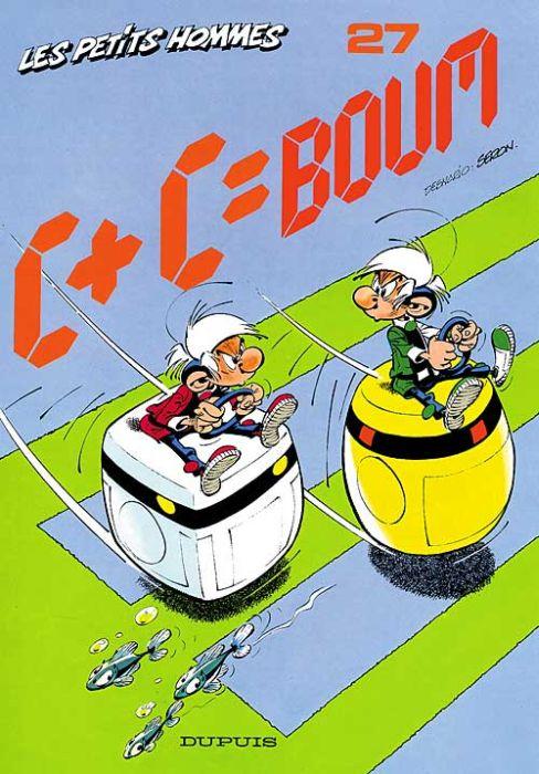 C + C = BOUM ! - LES PETITS HOMMES - T27