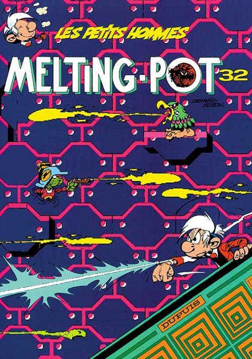 MELTING-POT - LES PETITS HOMMES - T32