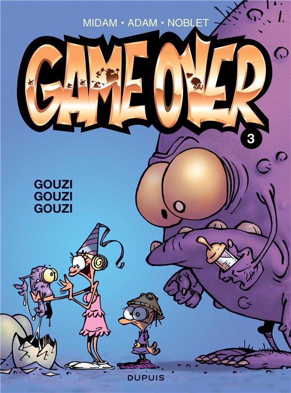 GAME OVER - T3 - GOUZI GOUZI GOUZI