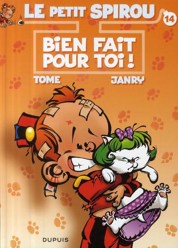 BIEN FAIT POUR TOI ! 14 - LE PETIT SPIROU - T14