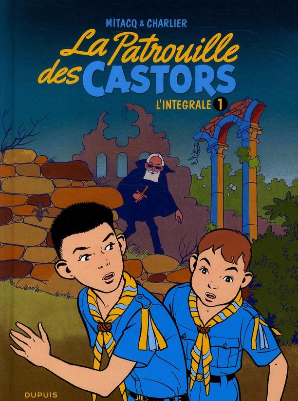 PATROUILLE DES CASTORS(INTEGRA T1 LA PATROUILLE DES CASTORS INTEGRALE 1 (1954/1957)