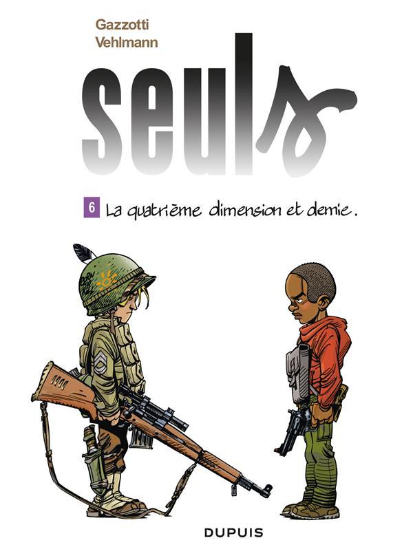 SEULS T6 LA QUATRIEME DIMENSION ET DEMIE