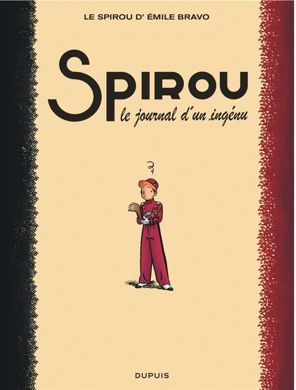 SPIROU (ONE SHOT) - LE SPIROU DE ... - TOME 4 - LE JOURNAL D'UN INGENU (REEDITION)