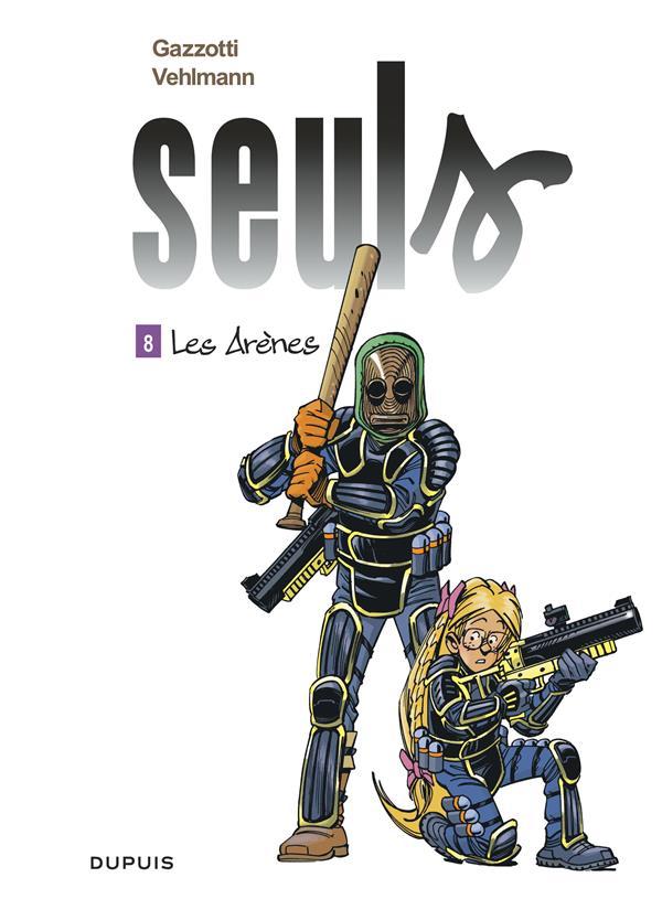 SEULS - TOME 8 - LES ARENES