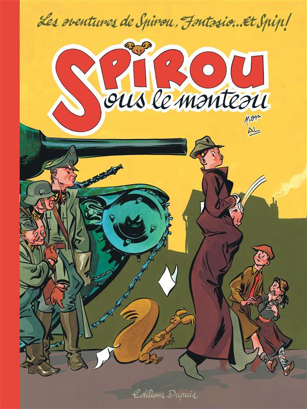 SPIROU SOUS LE MANTEAU REEDITION - T1