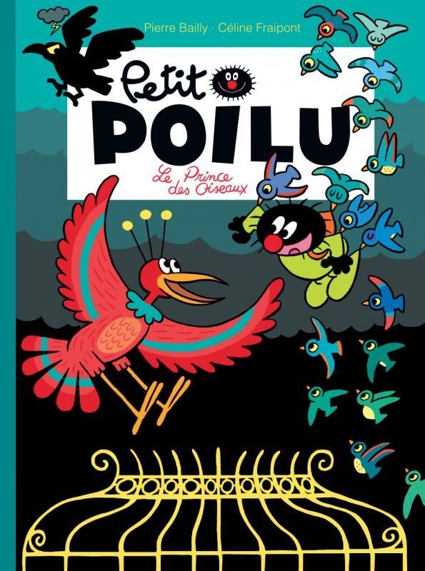PETIT POILU - T19 - LE PRINCE DES OISEAUX