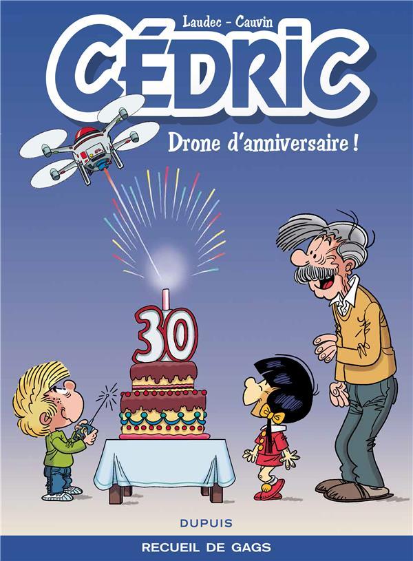 DRONE D'ANNIVERSAIRE ! - CEDRIC BEST OF - T8
