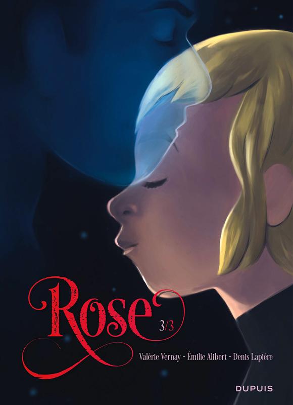 ROSE - TOME 3 - ROSE 3/3