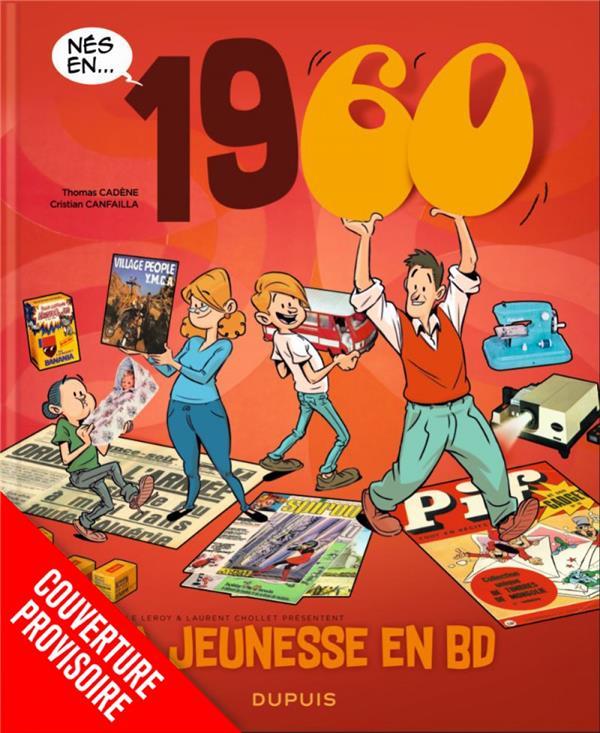 MA JEUNESSE EN BD - TOME 4 - 1960