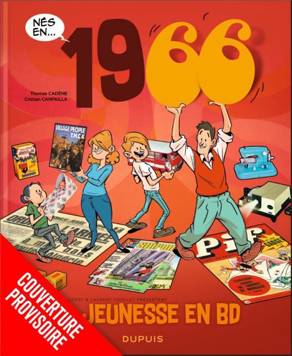 MA JEUNESSE EN BD - TOME 10 - 1966