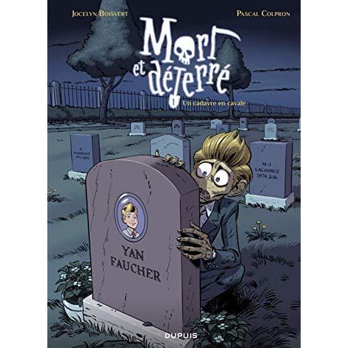 MORT ET DETERRE - TOME 1 - UN CADAVRE EN CAVALE