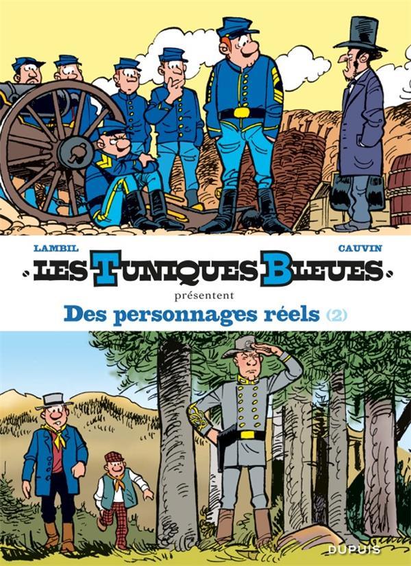 LES TUNIQUES BLEUES PRESENTENT T8 DES PERSONNAGES REELS 2/2