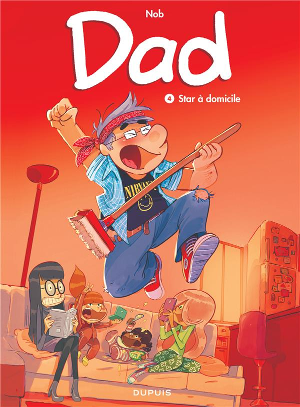 DAD - TOME 4 - STAR A DOMICILE