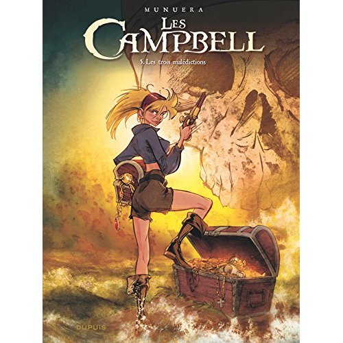 LES CAMPBELL T5 LES CAMPBELL - TOME 5 - LES TROIS MALEDICTIONS