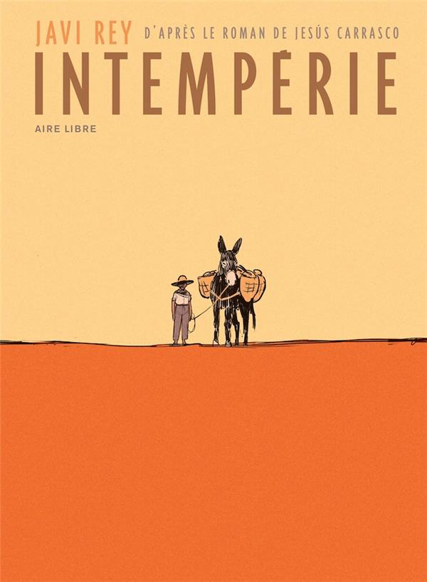INTEMPERIES INTEMPERIE - TOME 0 - INTEMPERIE (EDITION SPECIALE)