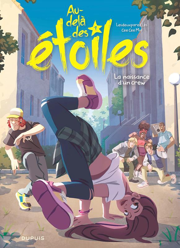 AU-DELA DES ETOILES - TOME 1 - LA NAISSANCE D'UN CREW
