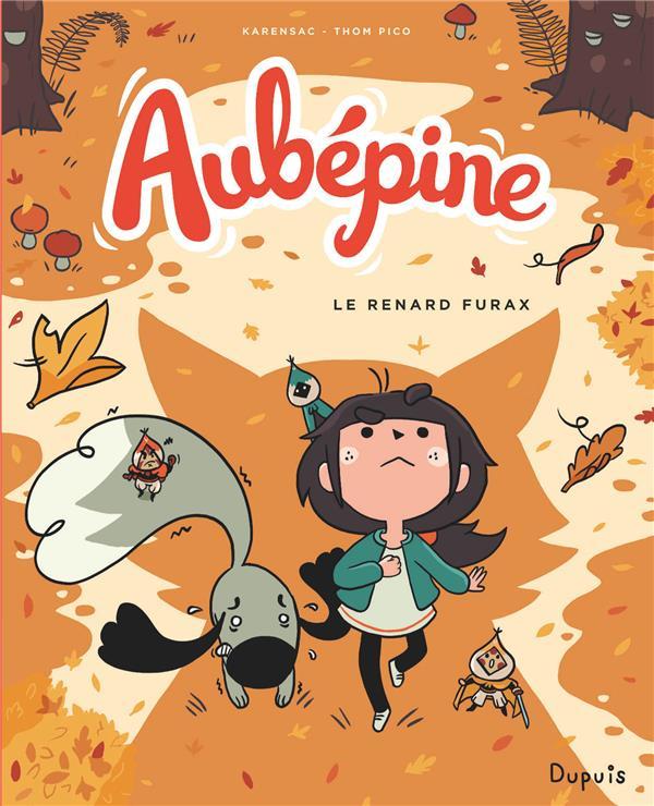 AUBEPINE - AUBEPINE - TOME 2 - LE RENARD FURAX