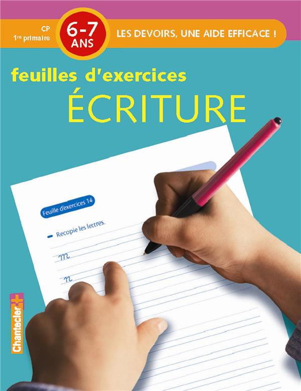 DEVOIRS - FEUILLES D'EX. ECRITURE (6-7 A.)
