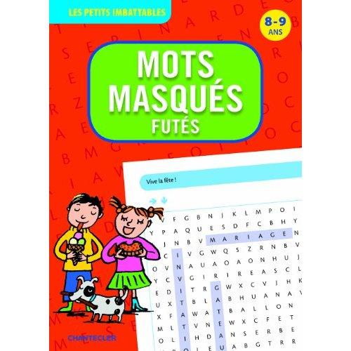 MOTS MASQUES FUTES (8-9 ANS).LES PETITS IMBATTABLES