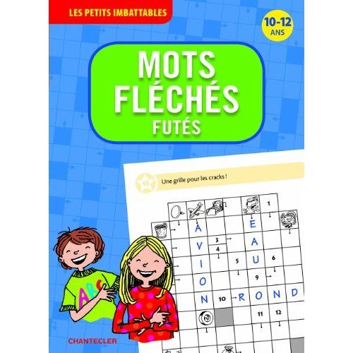 MOTS FLECHES FUTES (10-12 ANS) LES PETITS IMBATTABLES