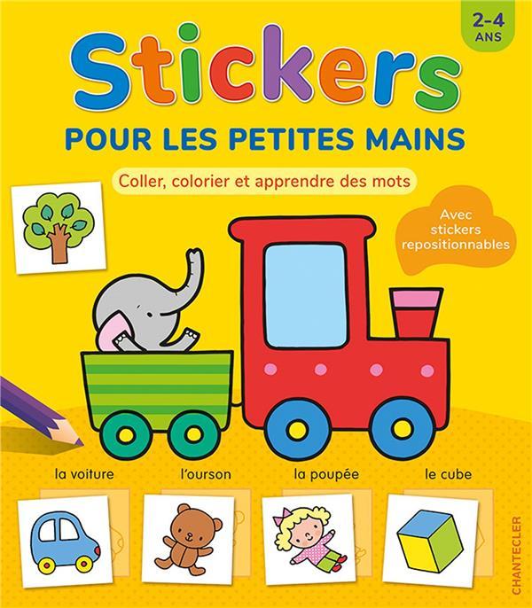 STICKERS POUR LES PETITES MAINS ( 2-4 A.)
