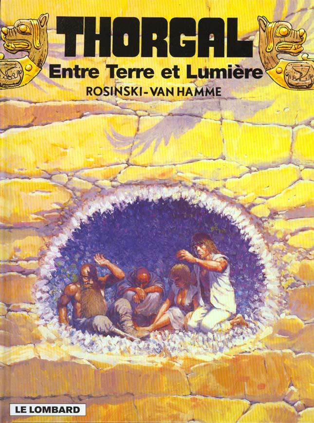 THORGAL - T13 - ENTRE TERRE ET LUMIERE