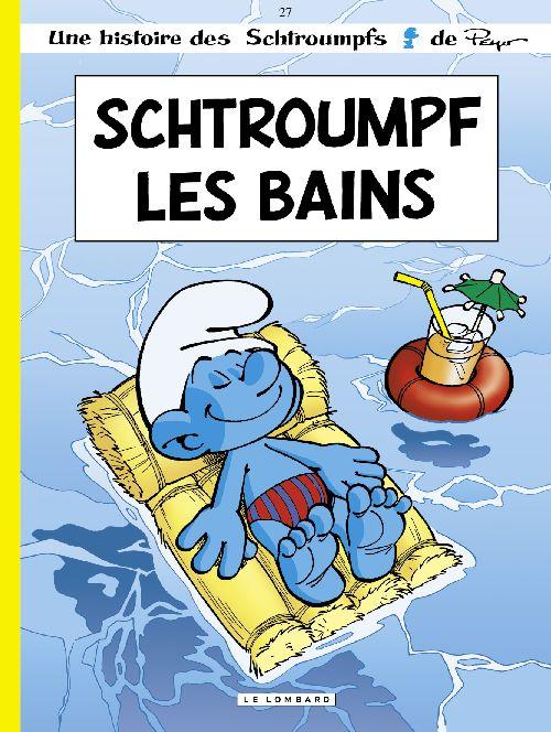SCHTROUMPF LES BAINS - LES SCHTROUMPFS - T27